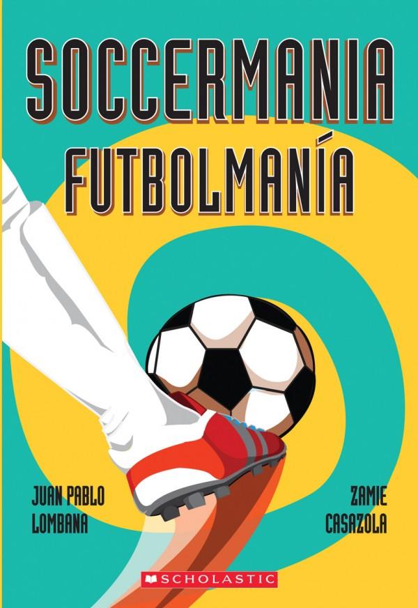 Soccermania Futbolmania Bilingual