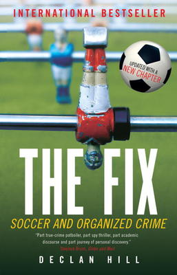 The Fix Soccer And Organized Crime